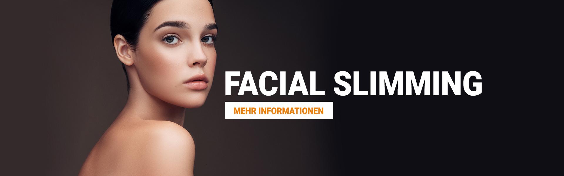 Facial Slimming - Mehr Informationen